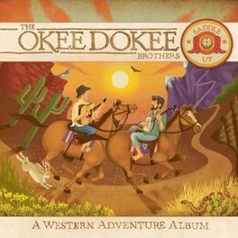 SADDLE UP -CD+DVD-. OKEE DOKEE BROTHERS, CD