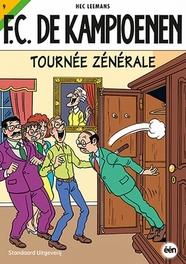 KAMPIOENEN 09. TOURNEE ZENERALE KAMPIOENEN, LEEMANS, HEC, Paperback