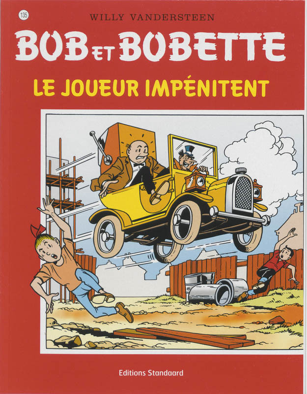 le joueur impenitent Bob et Bobette, Willy Vandersteen, Paperback