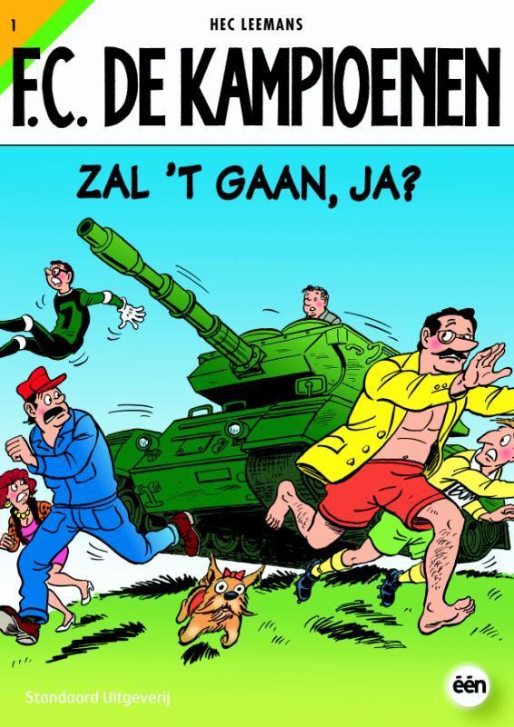 KAMPIOENEN 01. ZAL 'T GAAN, JA? (HERDRUK) F.C. De Kampioenen, Leemans, Hec, Paperback