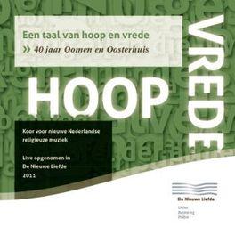 EEN TAAL VAN HOOP EN.. .. VREDE OOSTERHUIS/OOMEN, CD