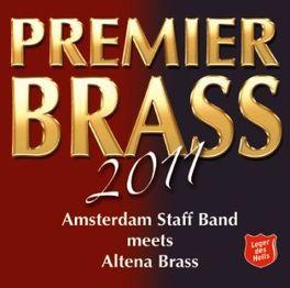 PREMIER BRASS 2011 OLAF RITMAN/JAN GERRIT ADEMA AMSTERDAM STAFF BAND/ALTE, CD