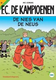 De nies van de neus KAMPIOENEN, T. Bouden, Paperback