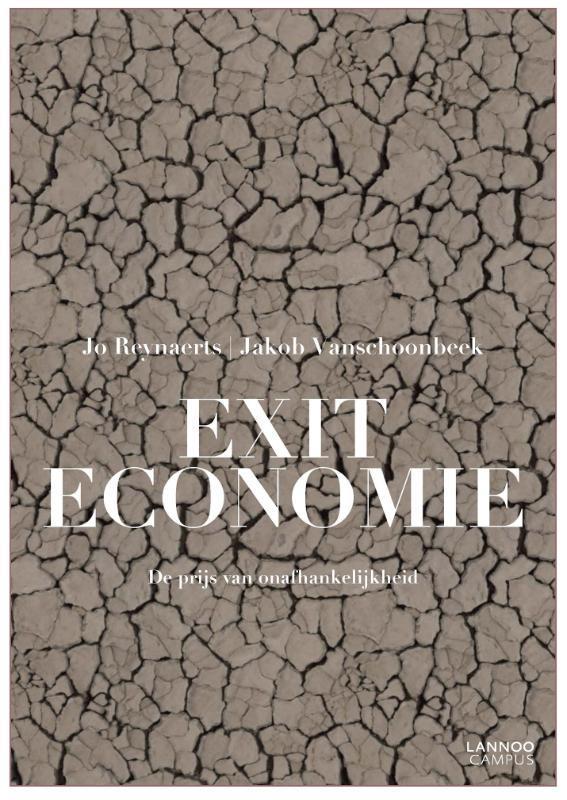 9789401440943 - Exiteconomie. Oorzaken en gevolgen van het uiteenvallen van landen, Jo Reynaerts, Paperback - Boek