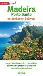 Merian live Madeira Porto Santo. Madeira Porto Santo ontdekken en beleven!, Schumann, Beate, Paperba