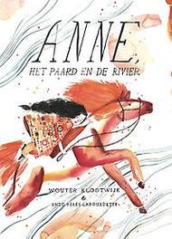 Anne, het paard en de rivier Enzo Pérès-Labourdette, Hardcover