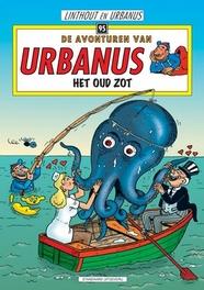 De avonturen van Urbanus 95 Het oud zot URBANUS, Willy Linthout, Paperback
