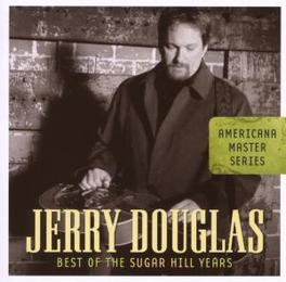 BEST OF THE SUGAR HILL.. ..YEARS -THE GOD OF THE DOBRO- Audio CD, JERRY DOUGLAS, CD