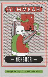 Neksnor Gummbah, Paperback