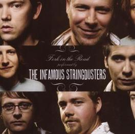 FORK IN THE ROAD Audio CD, INFAMOUS STRINGDUSTERS, CD