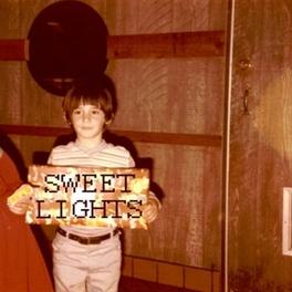 SWEET LIGHTS/SWEET LIGHTS SWEET LIGHTS, Vinyl LP