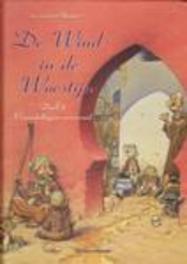 Vreemdelingen vervreemd WIND IN DE WOESTIJN, Plessix, Michel, Hardcover