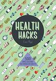 Health Hacks