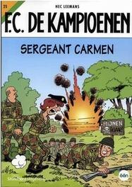 Sergeant Carmen KAMPIOENEN, Leemans, H., Paperback