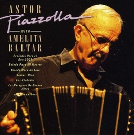 WITH AMELITA BALTAR Audio CD, ASTOR PIAZZOLLA, CD