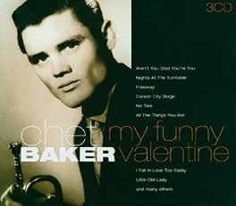 MY FUNNY VALENTINE... ...AND OTHER CLASSIC RECORDINGS Audio CD, CHET BAKER, CD
