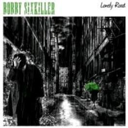 LONELY ROAD BOBBY SIXKILLER, CD