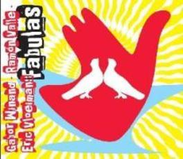 FABULAS Audio CD, VLOEIMANS/WINAND/VALLE, CD