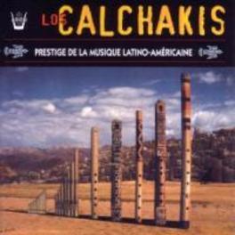 LOS CALCHAKIS-PRESTIGE OF ...LATINO-AMERICAINE LOS CALCHAKIS, CD