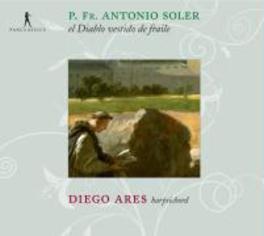 EL DIABLO VESTIDO DE FRAI DIEGO ARES Audio CD, A. SOLER, CD