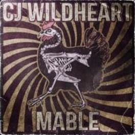 MABLE CJ WILDHEART, CD