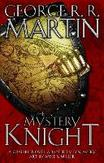 The Mystery Knight: A...