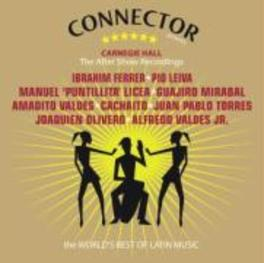 CARNEGIE HALL:THE AFTER.. .. SHOW RECORDINGS/W/IBRAHIM FERRER/PIO LEIVA/A.O. Audio CD, V/A, CD