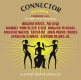 CARNEGIE HALL:THE AFTER.. .. SHOW RECORDINGS/W/IBRAHIM FERRER/PIO LEIVA/A.O. Audio CD, V/A, CD