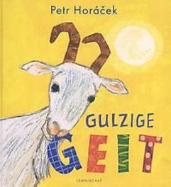 Gulzige geit Horácek, Petr, Hardcover