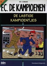 De lastige kampioentjes KAMPIOENEN, LEEMANS, HEC, Paperback