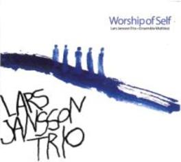 WORSHIP OF SELF ENSEMBLE MIDTVEST LARS JANSSON TRIO , CD