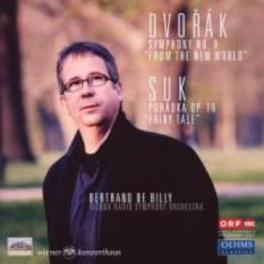 SYMPHONY NO.9/FAIRY TALE VIENNA RSO/BERTRAND DE BILLY Audio CD, DVORAK/SUK, CD