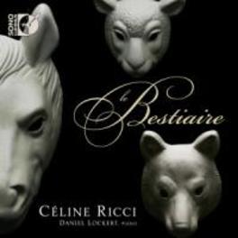 LE BESTIARE CELINE RICCI, CD