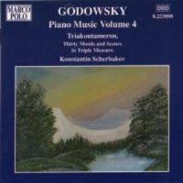 PIANO MUSIC VOL.4 W/TRIAKONTAMERON, KONSTANTIN SCHERBAKOV-PIANO L. GODOWSKY, CD