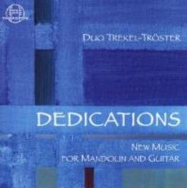 DEDICATIONS: NEW MUSIC FO DUO TREKEL-TROSTER T. RATZKOWSKI, CD