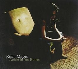 ACHIN IN YER BONES Audio CD, ROMI MAYES, CD