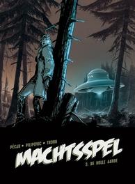 MACHTSPEL HC03. DE HOLLE AARDE MACHTSPEL, Pécau, Jean-Pierre, Hardcover