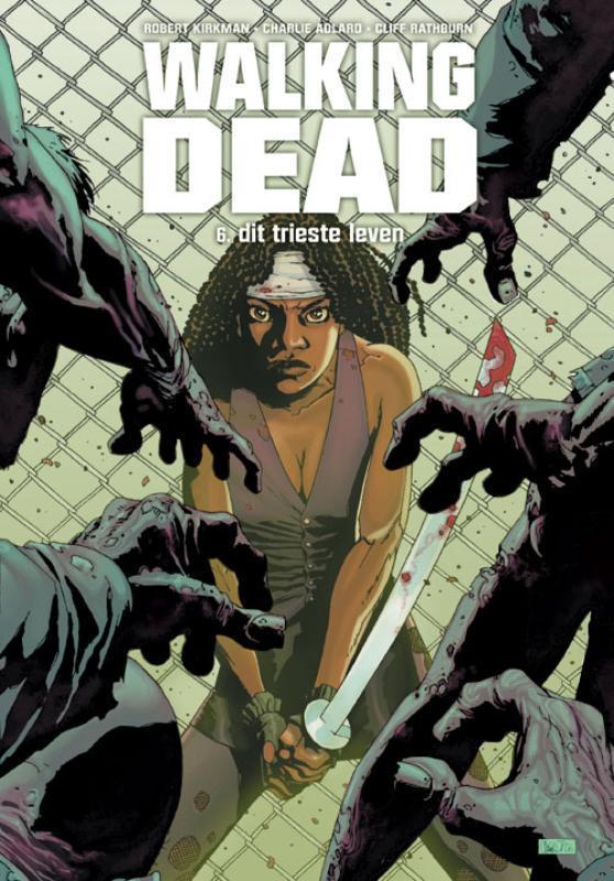 Walking Dead: Boek 6 WALKING DEAD, Robert Kirkman, Hardcover