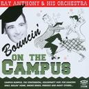 BOUNCIN ON THE CAMPUS 25 TRACKS.RECORDED IN THE 50'S.