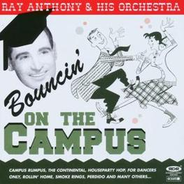 BOUNCIN ON THE CAMPUS 25 TRACKS.RECORDED IN THE 50'S. RAY ANTHONY, CD