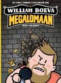 William Boeva - Megalomaan,...