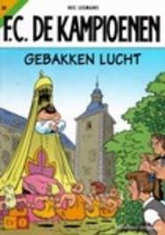 Gebakken lucht KAMPIOENEN, Hec Leemans, Paperback