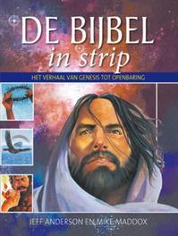 Bijbel in strip het verhaal van Genesis tot Openbaring, Mike Maddox, Paperback