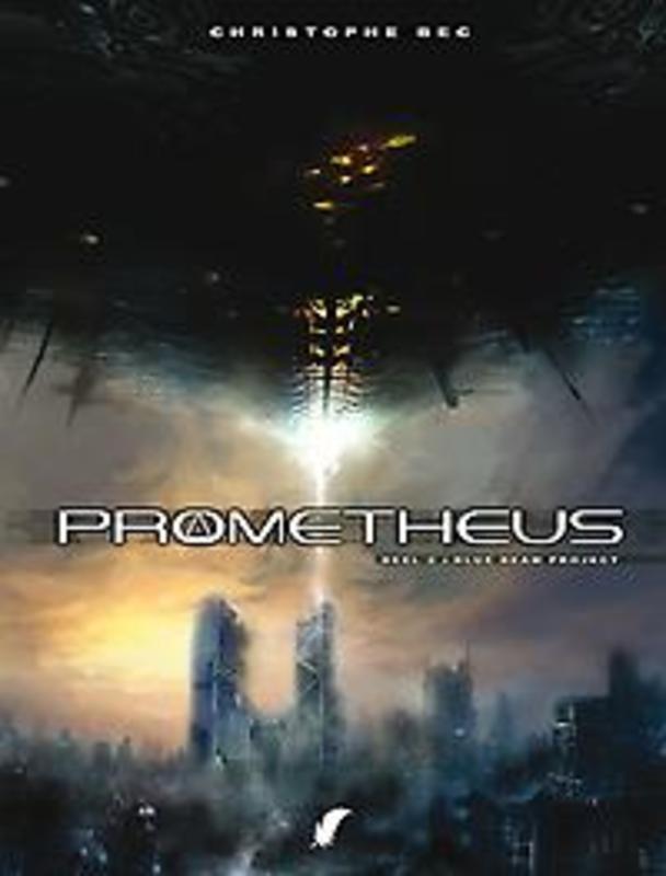 PROMETHEUS 02. BLUE BEAM PROJECT PROMETHEUS, BOCCI, ALLESSANDRO, BEC, CHRISTOPHE, Paperback