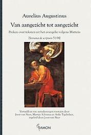 Van aangezicht tot aangezicht preken over teksten uit het evangelie volgens Matteus (sermons de scripturis 51-94), Aurelius, Augustinus, Paperback
