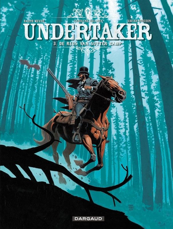 UNDERTAKER 03. DE REUS VAN SUTTER CAMP UNDERTAKER, Dorison, Xavier, Paperback