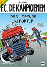 De vliegende reporter F.C. De Kampioenen, Leemans, Hec, Paperback