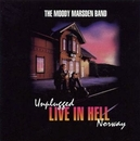UNPLUGGED LIVE IN HELL...