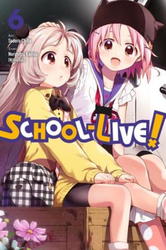 School-Live! 6 Norimitsu Kaihou, Paperback