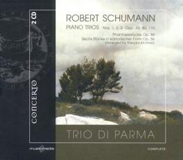 PIANO TRIOS TRIO DI PARMA R. SCHUMANN, CD